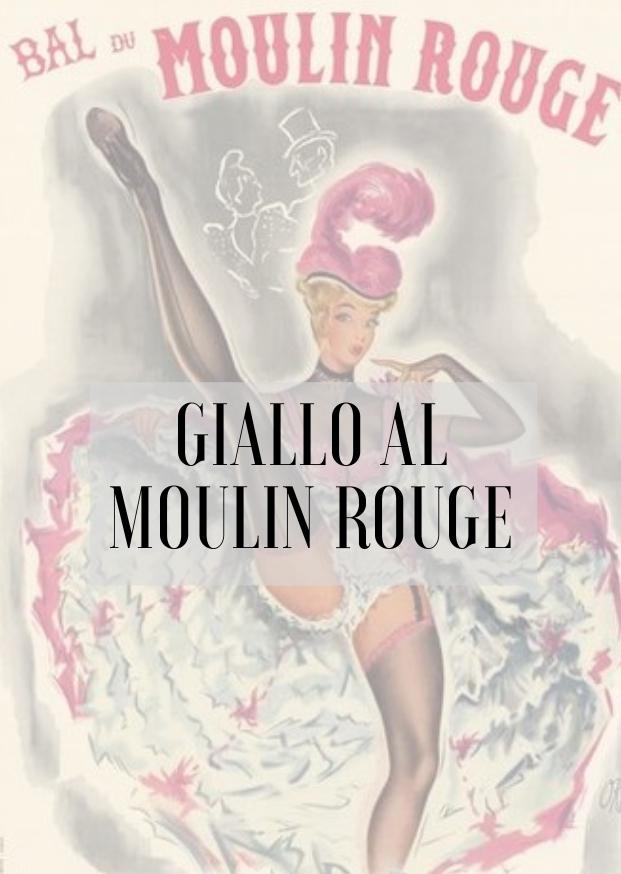 Volantino iniziativa GIALLO al Moulin Rouge